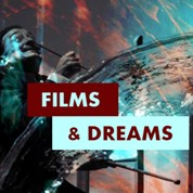 Films & Dreams